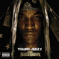The Recession — Jeezy