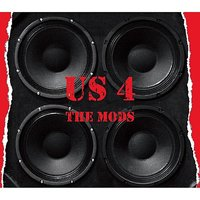 Us 4 — The Mods