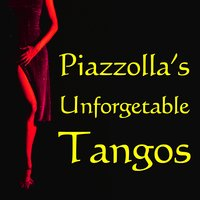Piazzolla's Unforgetable Tangos — сборник