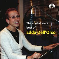 The Crystal Voice: Best of Edda Dell'Orso — Edda dell'Orso