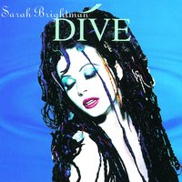 Dive — Sarah Brightman