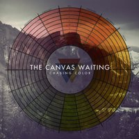 Chasing Color — The Canvas Waiting