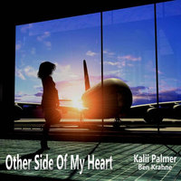 Other Side of My Heart — Kalii Palmer & Ben Krahne