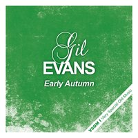 Early Autumn — Gil Evans