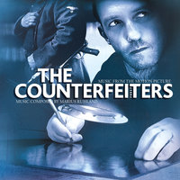 The Counterfeiters (Les Faussaires) ][Die Fälscher] — The Counterfeiters (Les Faussaires) [Die Fälscher]