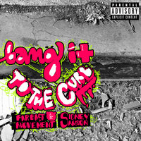 Bang It To The Curb — Far East Movement, Sidney Samson