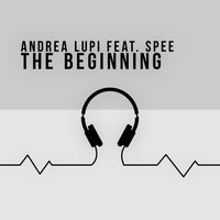The Beginning — SpEE, Andrea Lupi