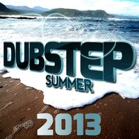 Dubstep Summer 2013 — сборник