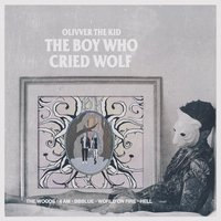 The Boy Who Cried Wolf — Olivver the Kid