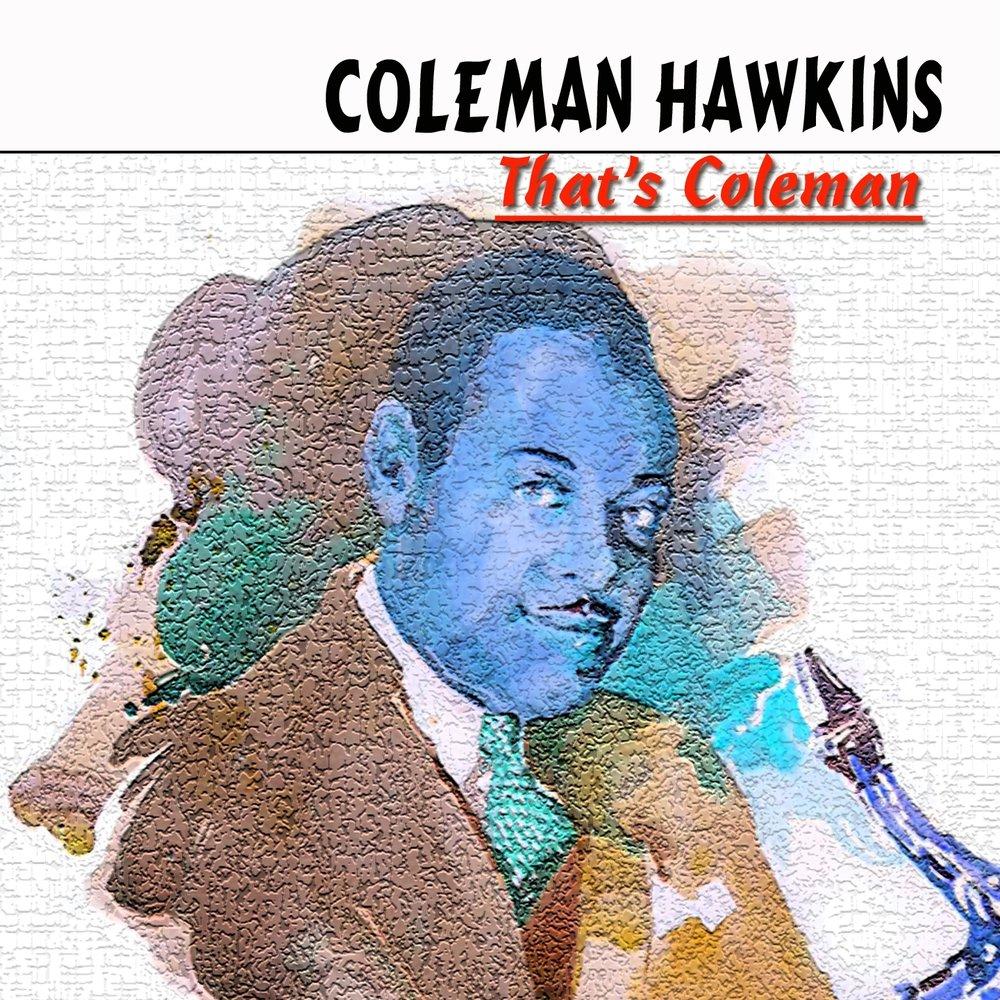 Coleman Hawkins Septet Featuring JJ Johnson And Hank Jones Think Deep