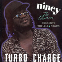 Turbo Charge — Niney The Observer