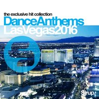 Sirup Dance Anthems Las Vegas 2016 — сборник