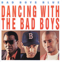 Bad boys blue hungry for love перевод