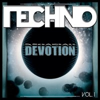 Techno Devotion - Vol.1 — сборник