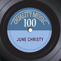 Quality Music 100 — June Christy