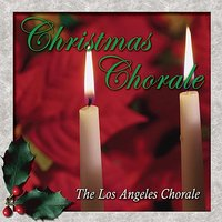 Christmas Chorale — The Los Angeles Chorale