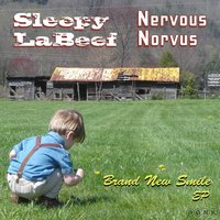 Brand New Smile - Split EP — Nervous Norvus, Sleepy LaBeef