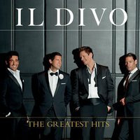 The Greatest Hits — Il Divo