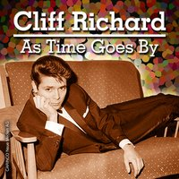 As Time Goes By — Cliff Richard
