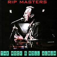 The Rock & Roll Album — Rip Masters