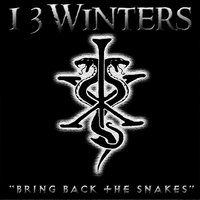 Bring Back the Snakes — 13 Winters