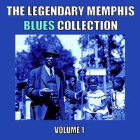 The Legendary Memphis Blues Collection, Vol. 1 — сборник