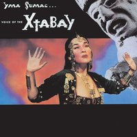 Voice Of The Xtabay (World) — Yma Sumac