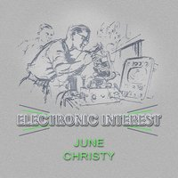 Electronic Interest — June Christy