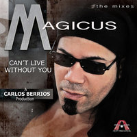 Can't Live Without You — Magicus