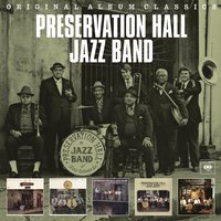 Original Album Classics — Preservation Hall Jazz Band