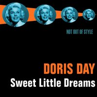 Sweet Little Dreams - Romantic Songs — Doris Day