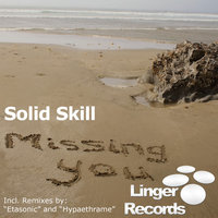 Missing You - EP — Solid Skill