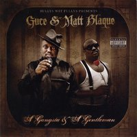 A Gangsta & A Gentleman — Guce, Matt Blaque, Guce & Matt Blaque