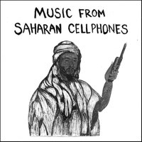 Music from Saharan Cellphones, Vol. 1 — сборник