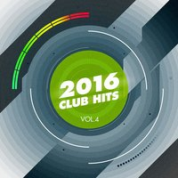 2016 Club Hits, Vol. 4 — Weekend Hits, Weekend Hits, Dancefloor Hits 2016, Dancefloor Hits 2016