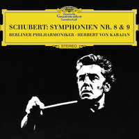 "Schubert: Symphonies Nos.8 ""Unfinished"" & 9 ""The Great"" — Berliner Philharmoniker, Герберт фон Караян"