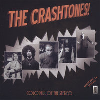 Colorful of the Stereo — The Crashtones