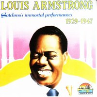 Satchmo's Immortal Performances — Louis Armstrong