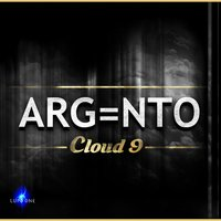 Cloud 9 (feat. the Lost Boys) — The Lost Boys, Argento, ARG=NTO