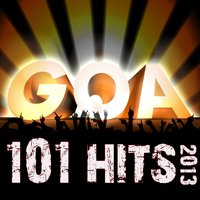101 Goa Hits 2013 - Best Top Electronic Dance, Trance, Psychedelic, Fullon, Forest, Night, Classic, Psy, Acid Techno, Rave Anthem — сборник