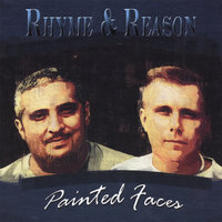 Painted Faces — Rhyme & Reason