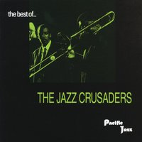 The Best of the Jazz Crusaders — The Jazz Crusaders