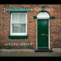 Severn Street — James Hickman & Dan Cassidy