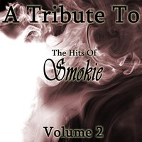 A Tribute To The Hits Of Smokie Vol 2 — Crusade