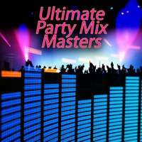 Ultimate Party Mix Masters — DJ Mix Master