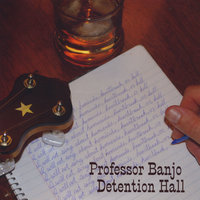 Detention Hall — Professor Banjo