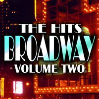 Hits Of Broadway Volume 2 — сборник
