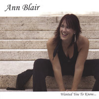 Wanted You To Know — Ann Blair