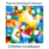 They're Dancing In Heaven — Christian Andreason