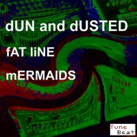 Fat Line — Dun and Dusted